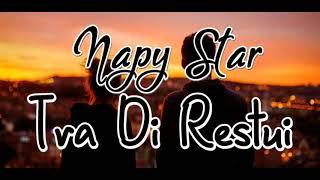 Tra Di Restui Napy Star