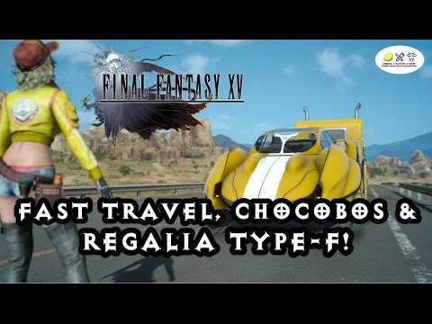 Final Fantasy 15 - Fast Travel, Chocobo and Airship guide!