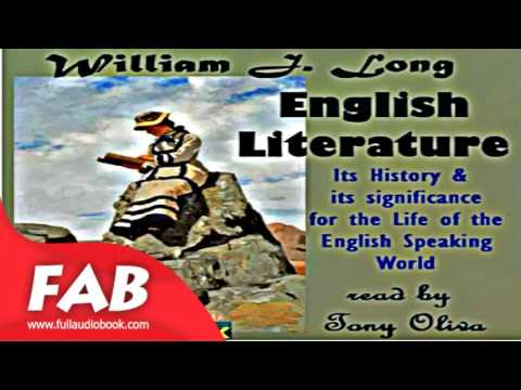 English Literature Its History and Its Significance for the Life of the English Speaking World Part