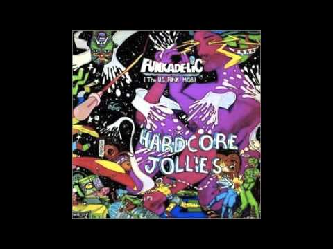 Funkadelic - Cosmic Slop (Hardcore Jollies Album version)