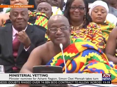 Kumasi Regional Min-Nominee take turns on C'ttee - Joy News Today (14-2-17)
