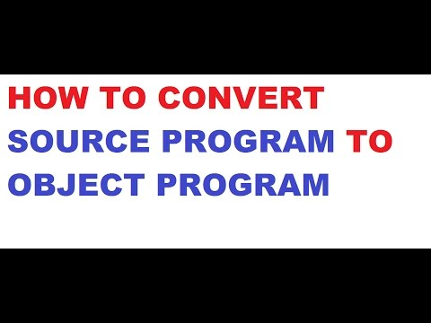 How to convert a SIC machine ASSEMBLY SOURCE PROGRAM to OBJECT PROGRAM
