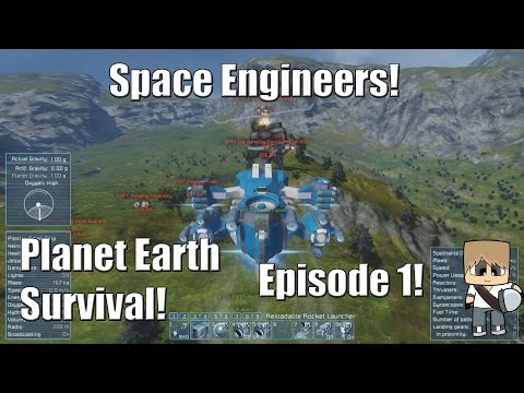Space Engineers - Planet Earth Survival! - Episode 1!