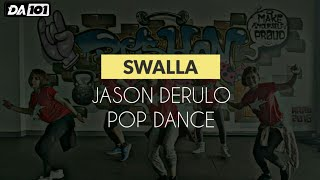 DA101 | Swalla Jason Derulo | Pop | Dance Fitness