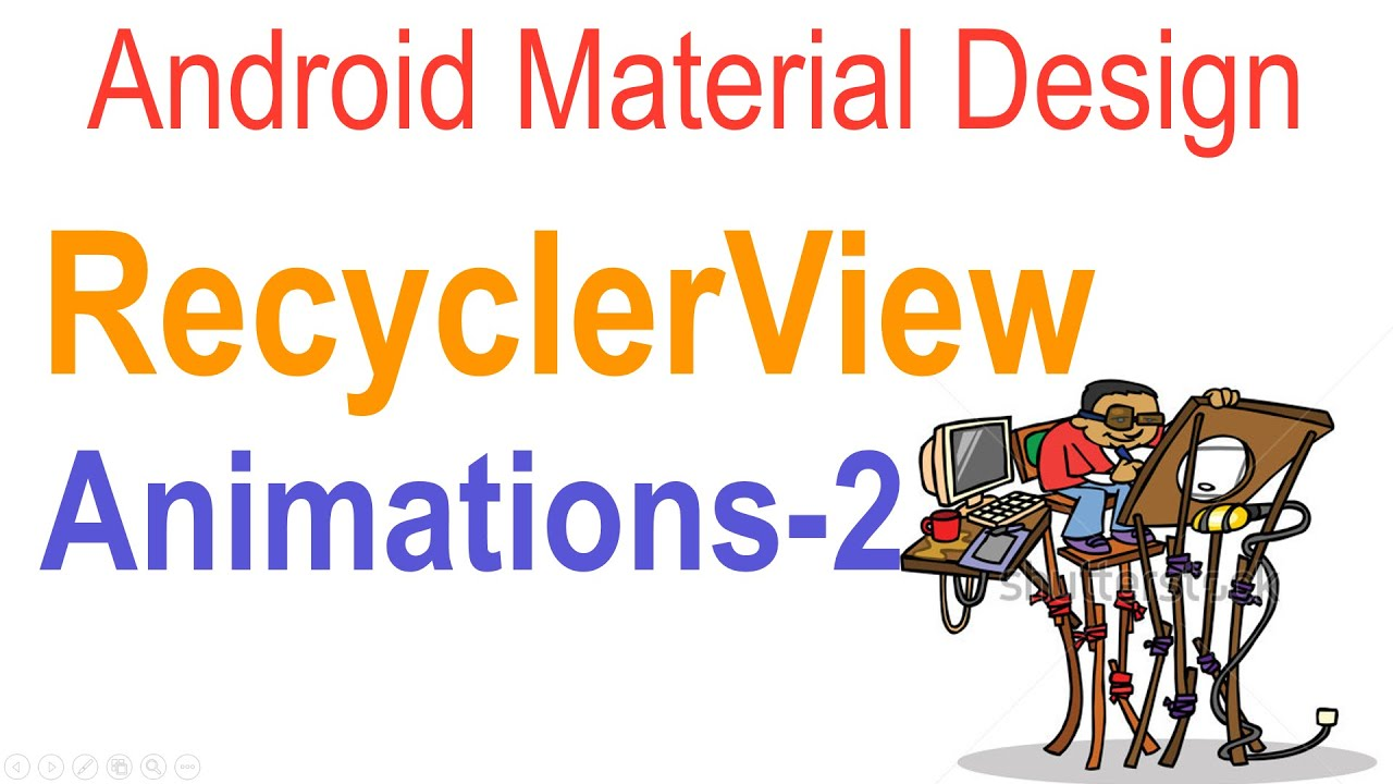 261 Android RecylcerView Animation Example |