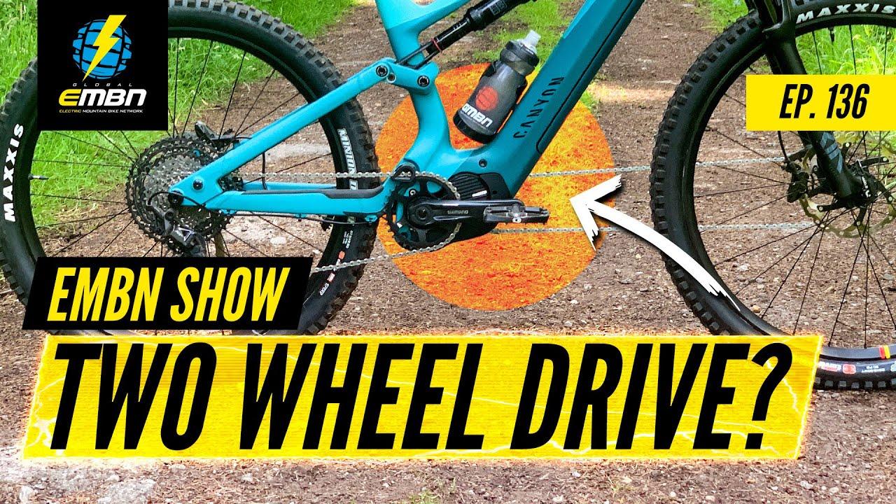 All Wheel Drive E Bikes For Steep Climbs? | EMBN Show EP. 136