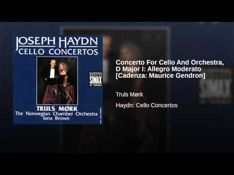 Concerto For Cello And Orchestra, D Major I: Allegro Moderato [Cadenza: Maurice Gendron]