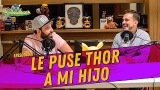 La Cotorrisa - Episodio 6 - Le puse Thor a mi hijo