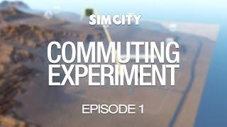 SimCity Commuting Experiment - Episode 1