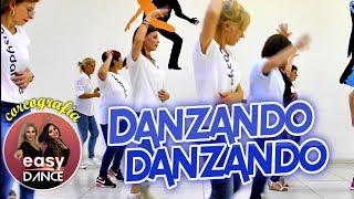 Danzando Danzando - Coreografìa Easydance    Balli di gruppo 2018 Line Dance