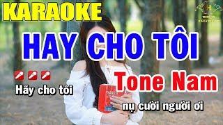 Karaoke Hãy Cho Tôi Tone Nam Nhạc Sống | Trọng Hiếu