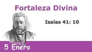 Fortaleza Divina 5 Enero | Devocional La Chequera del Banco de la Fe Charles Spurgeon