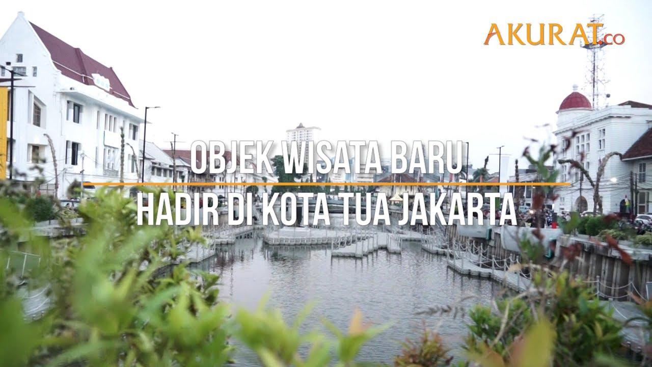 Objek Wisata Baru Hadir Di Kota Tua Jakarta