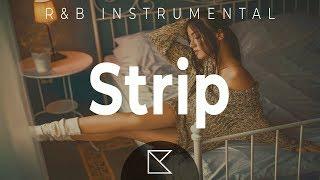 "Bryson Tiller x Kehlani Type Beat Trap Soul R&B Instrumental 2019 - ""STRIP"" | Lawes Productions"