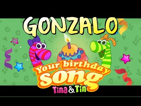 Tina&Tin Happy Birthday GONZALO (Personalized Songs For Kids) #PersonalizedSongs