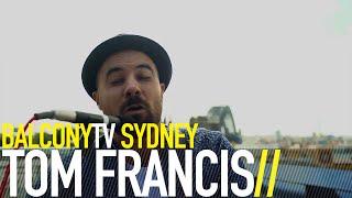 TOM FRANCIS RISE BalconyTV
