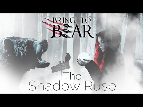 BRING TO BEAR RELEASETHE SHADOW RUSE