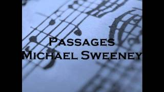 Passages composed by Michael Sweeney In this work for band, dark an...