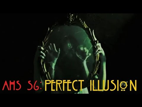 ► American Horror Story 6: Perfect Illusion (Lady Gaga)