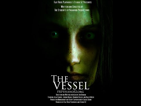 The Vessel Trailer - Vagabond Productions Spring 2016 streaming vf