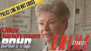 The Handyman Killer - Crime Stories