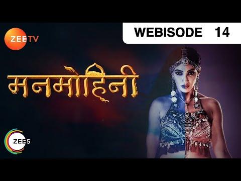 Manmohini - Episode 14 - Dec 14, 2018 - Webisode   Zee TV   Hindi Horror Show