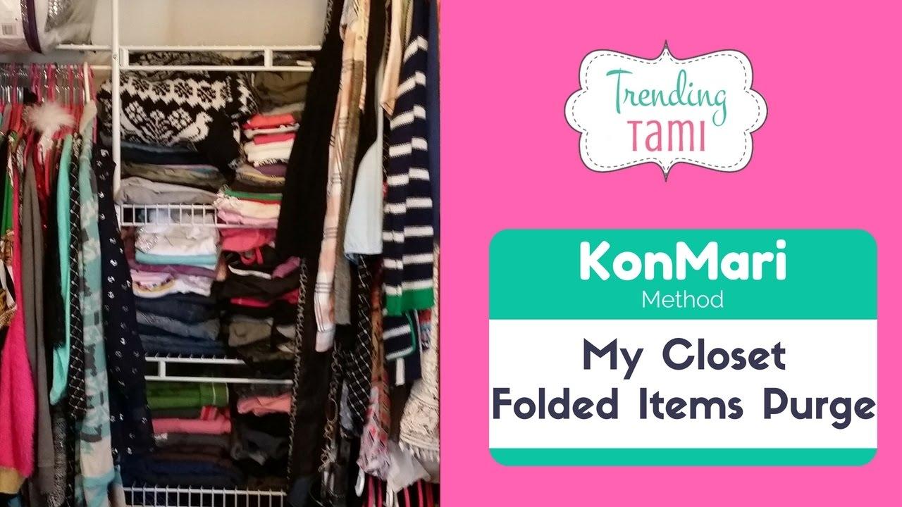 Konmari purge method closet folded items marie kondo amp the life