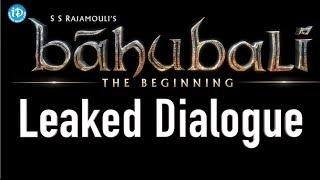 Baahubali Movie Leaked Dialogue | Prabhas, Anushka, Rana, Tamanna | SS Rajamouli