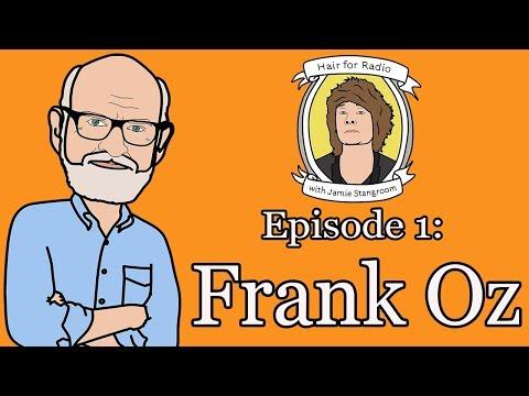 Hair for Radio 001 Frank Oz on Muppets, Jim Henson & bringing back Yoda