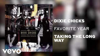 The Chicks - Favorite Year (Official Audio)