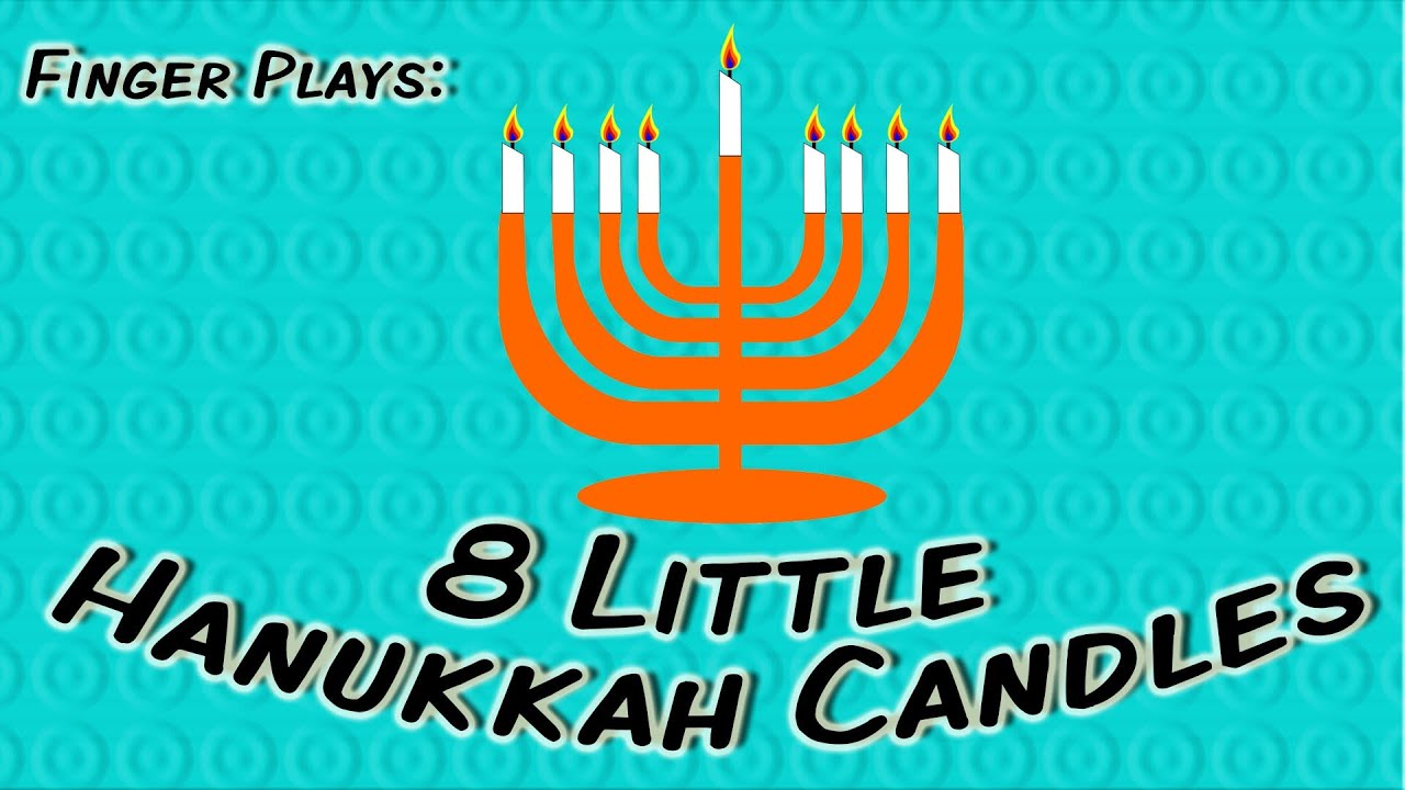 High Quality 8 Little Candles | Hanukkah Finger Play Song For Children   YouTube
