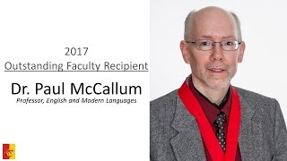2017 Outstanding Faculty Recipient - Dr. Paul McCallum