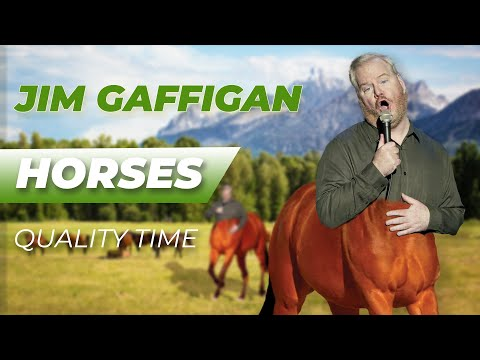 """""""Horses"""" - Jim Gaffigan Stand up (Quality Time)"""