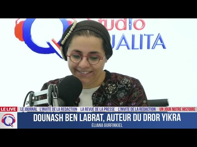 Dounash Ben Labrat, auteur du Dror Yikra l - Un jour notre Histoire du 22 juillet