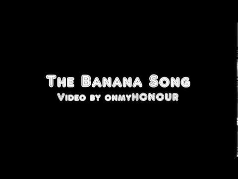 The Banana Song - lyrics