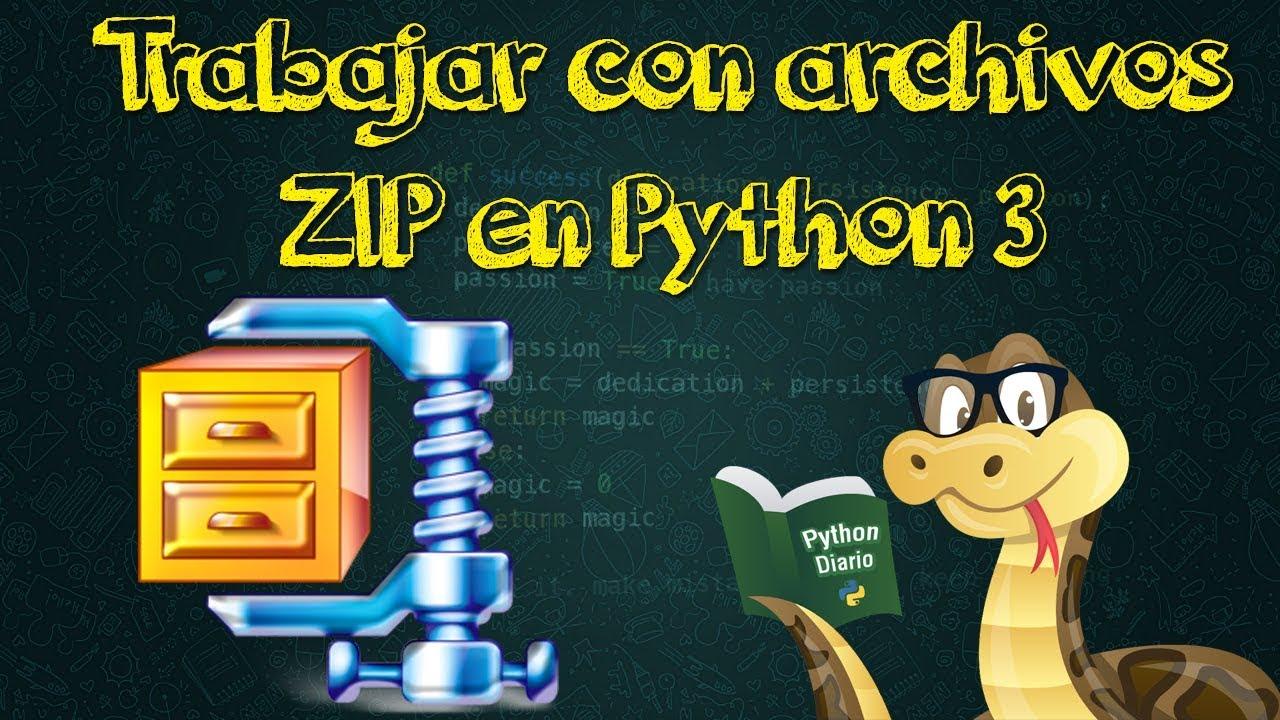 20 -Trabajar con Archivos ZIP en Python 3 x – Vicungoola Devs