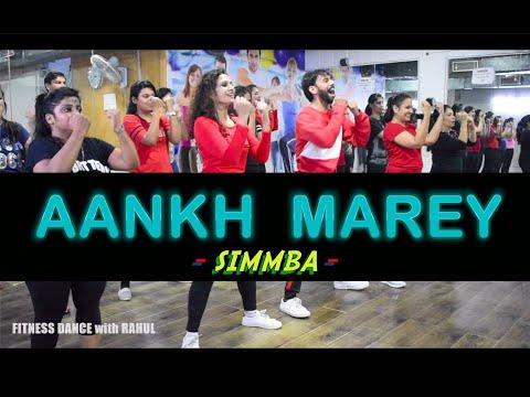 SIMMBA - Aankh Marey | Bollywood Dance Workout | Aankh Marey Zumba Dance | FITNESS DANCE With RAHUL