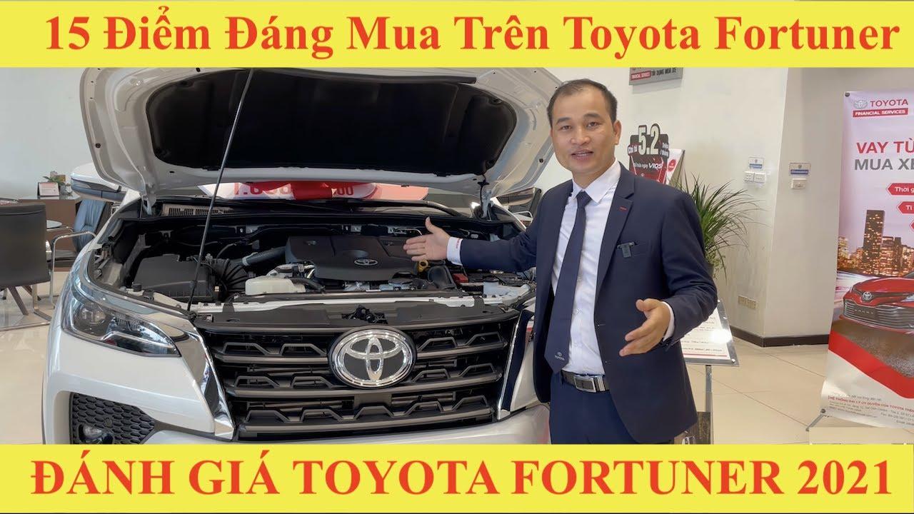 ✅15 Điểm Đáng Mua Trên Xe Toyota Fortuner 2021 Đánh Giá Lăn Bánh Mới Nhất từ 300 triệu