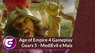 Age of Empire 4 - MediEvil - Gears 5 e Mais