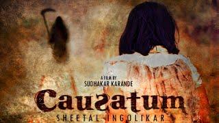 Causatum | an Award Winning short thriller