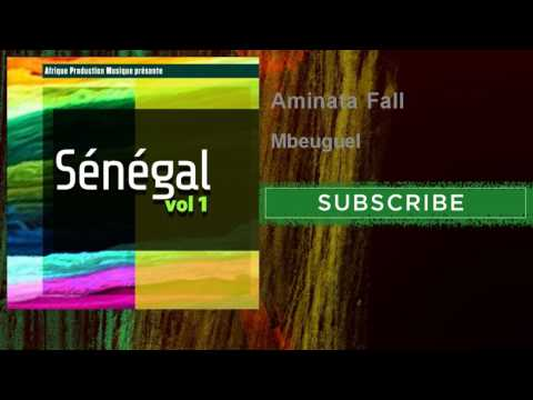 Aminata Fall - Mbeuguel