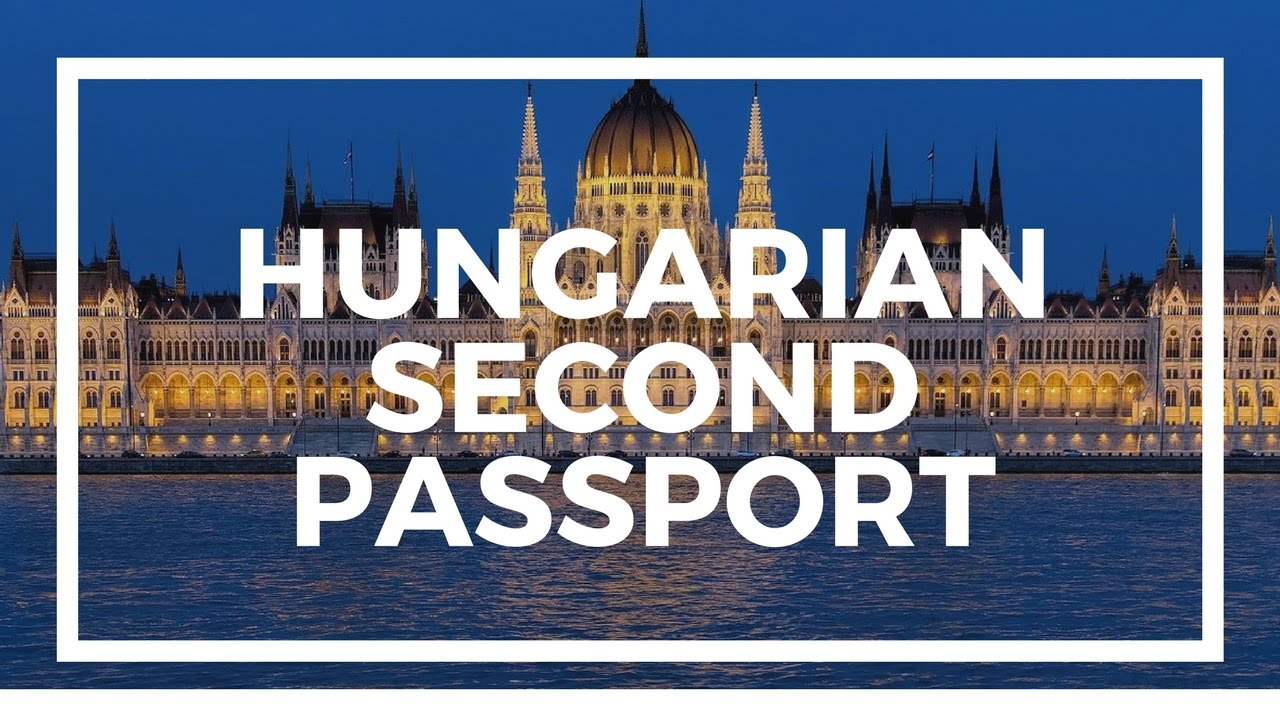 How To Get Hungarian Passport