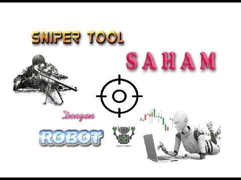 sniper tool saham dgn robot by obrolan saham sniper tool saham dgn robot by obrolan