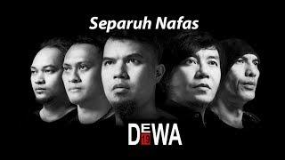 DEWA 19 - Separuh Nafas