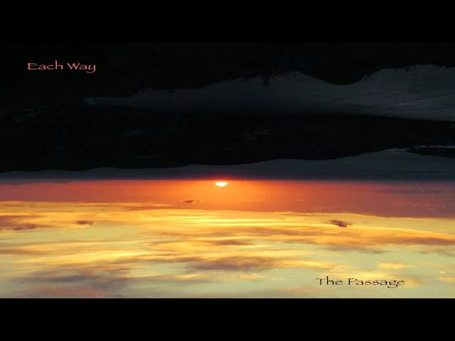 Each Way - The Passage