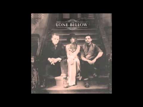 The Lone Bellow - Bleeding Out