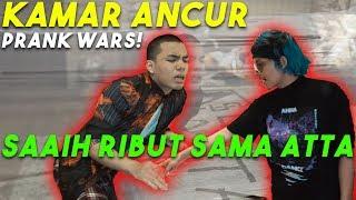 Kamar Ancur SAAIH Ribut Sama ATTA! PRANK WARS!