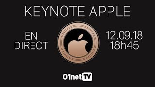 01LIVE spécial Keynote Apple 2018 : LE DIRECT