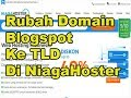 - merubah domain blogspot ke top level domain niagahoster