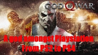 God of War: From PS2 to PS4 A god amongst Playstation returns